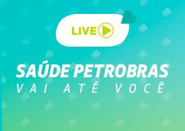 """Read more about the article Transmissão da Palestra """"Saúde Petrobras vai até você"""" (pelo YouTube)"""