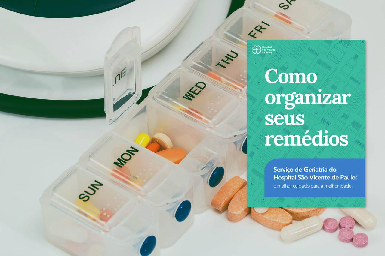 """""""Como organizar seus remédios"""": cartilha criada pelo Hospital São Francisco de Paulo"""